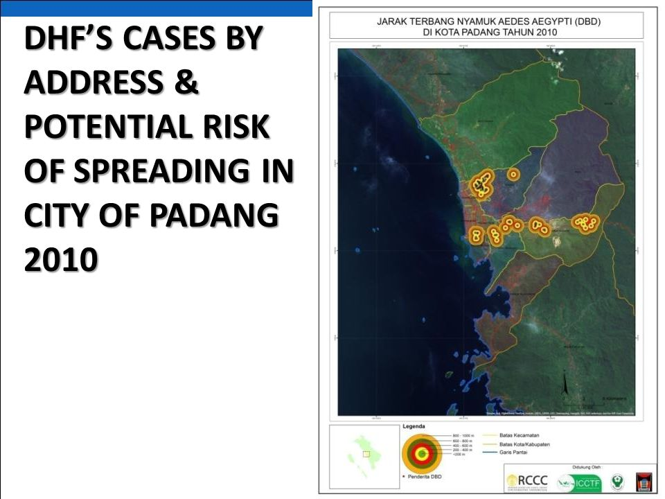 DHF'S CASES BY ADDRESS & POTENTIAL RISK OF SPREADING IN CITY OF PADANG 2010