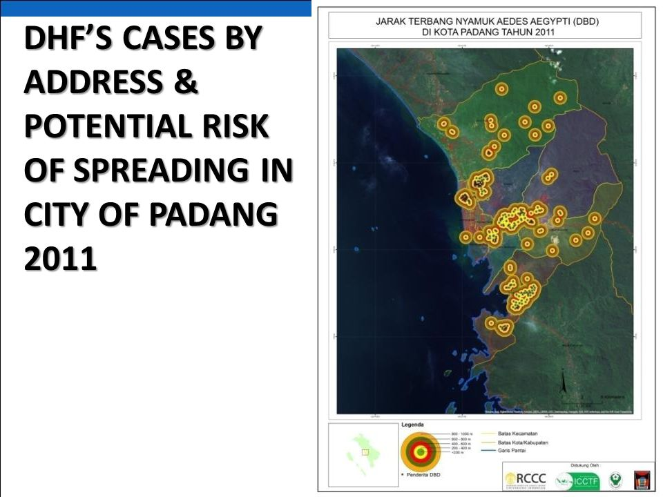 DHF'S CASES BY ADDRESS & POTENTIAL RISK OF SPREADING IN CITY OF PADANG 2011