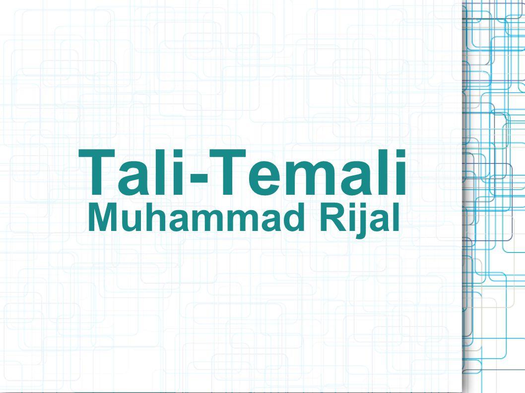 Tali-Temali Muhammad Rijal