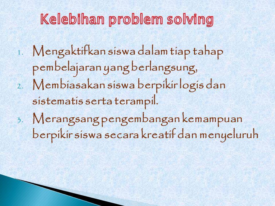 Kelebihan problem solving