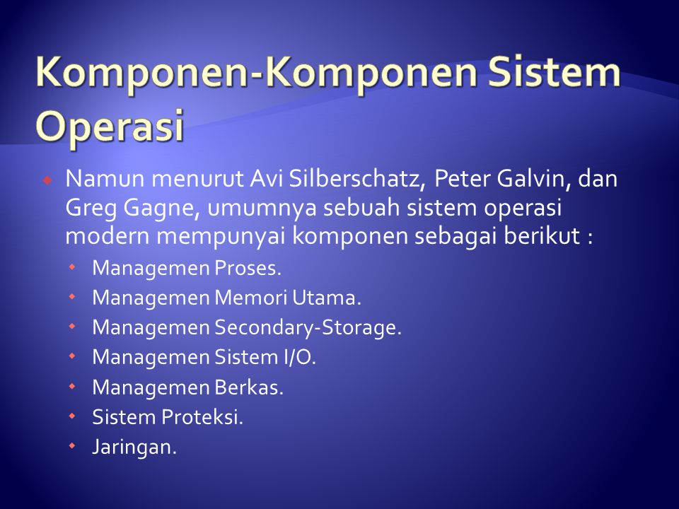 Komponen-Komponen Sistem Operasi