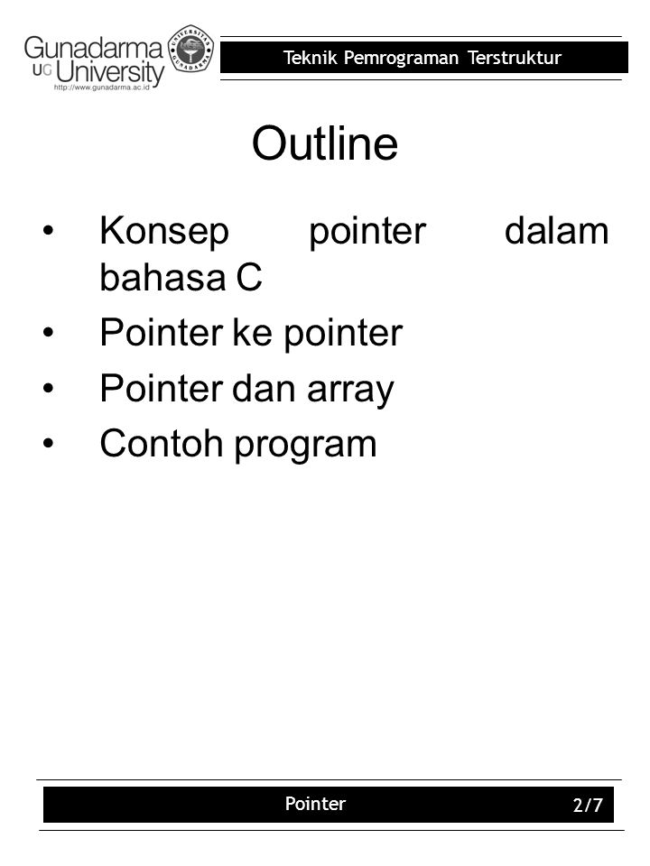 Outline Konsep pointer dalam bahasa C Pointer ke pointer