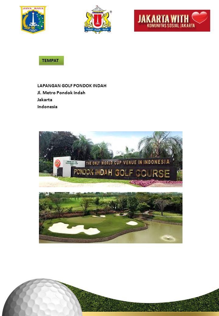 7 TEMPAT LAPANGAN GOLF PONDOK INDAH Jl. Metro Pondok Indah Jakarta