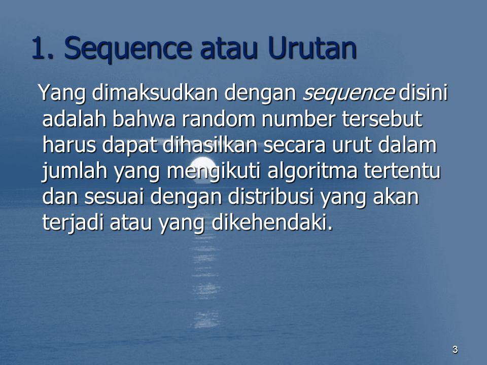 1. Sequence atau Urutan