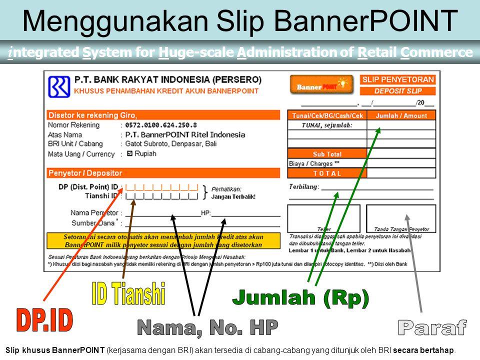 Menggunakan Slip BannerPOINT
