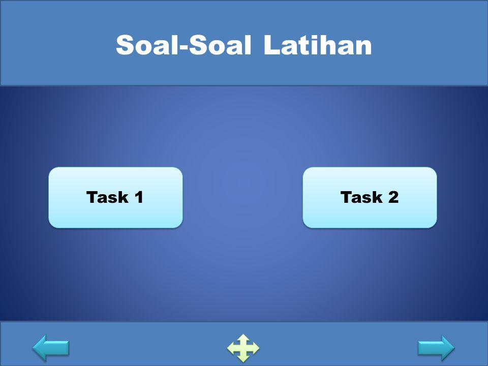 Soal-Soal Latihan Task 1 Task 2