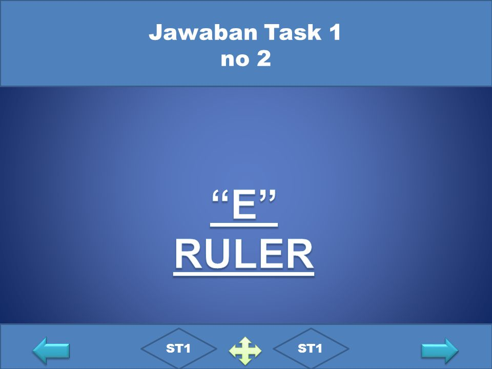 Jawaban Task 1 no 2 E RULER ST1 ST1