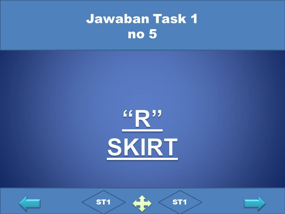 Jawaban Task 1 no 5 R SKIRT ST1 ST1