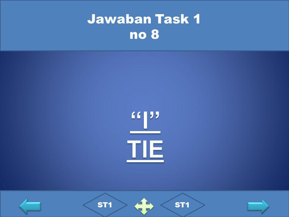 Jawaban Task 1 no 8 I TIE ST1 ST1