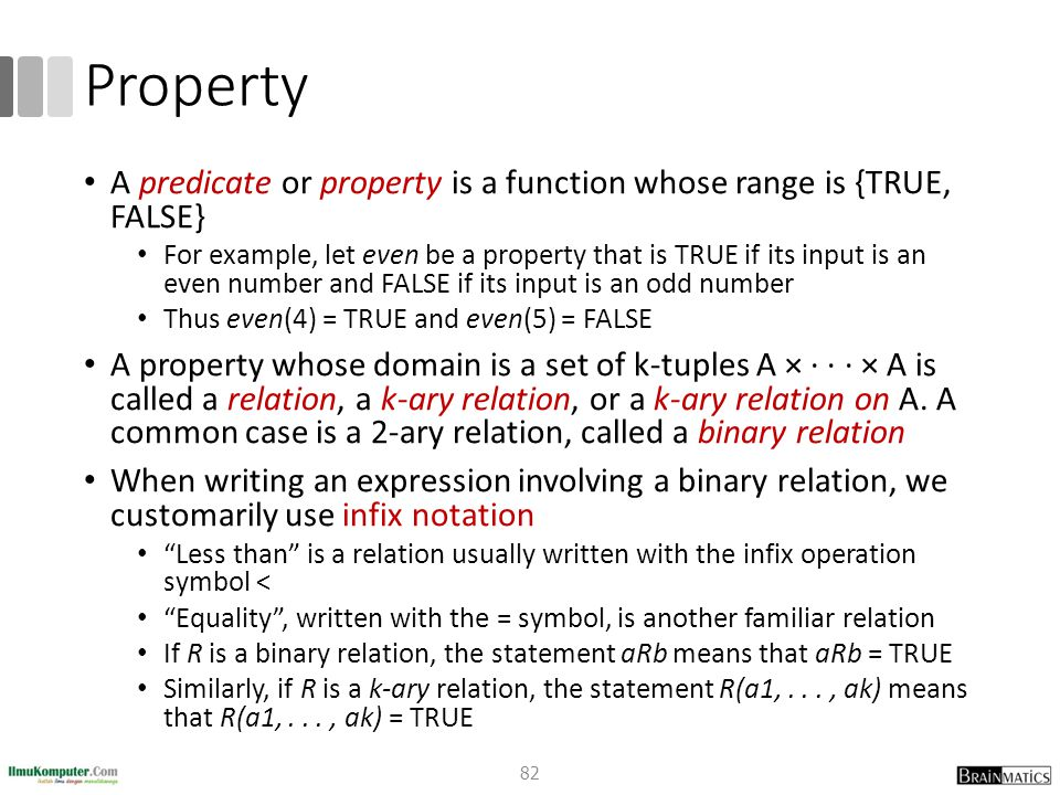 Property A predicate or property is a function whose range is {TRUE, FALSE}