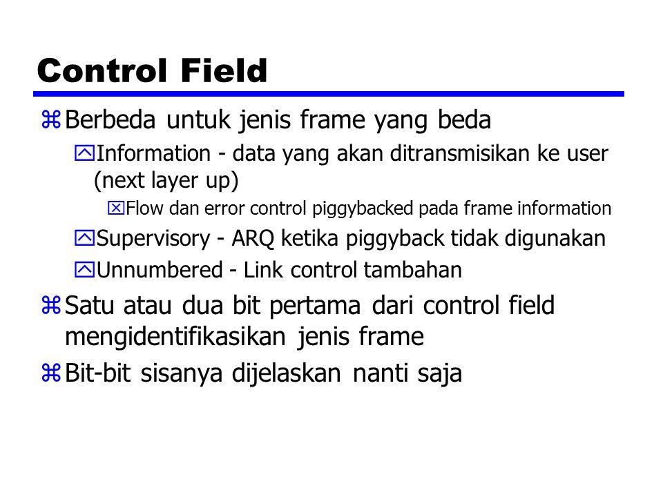 Control Field Berbeda untuk jenis frame yang beda