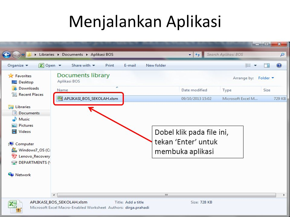 Menjalankan Aplikasi Dobel klik pada file ini, tekan 'Enter' untuk membuka aplikasi