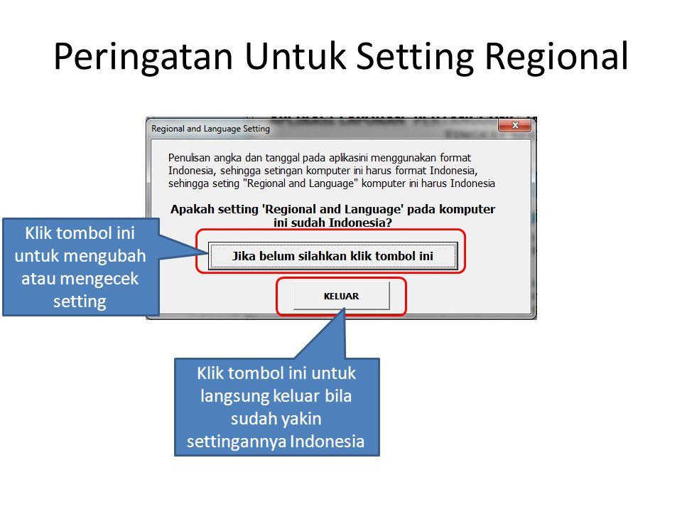 Peringatan Untuk Setting Regional