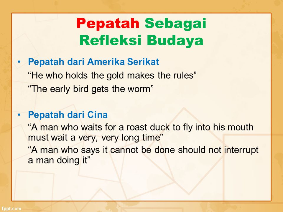 Pepatah Sebagai Refleksi Budaya
