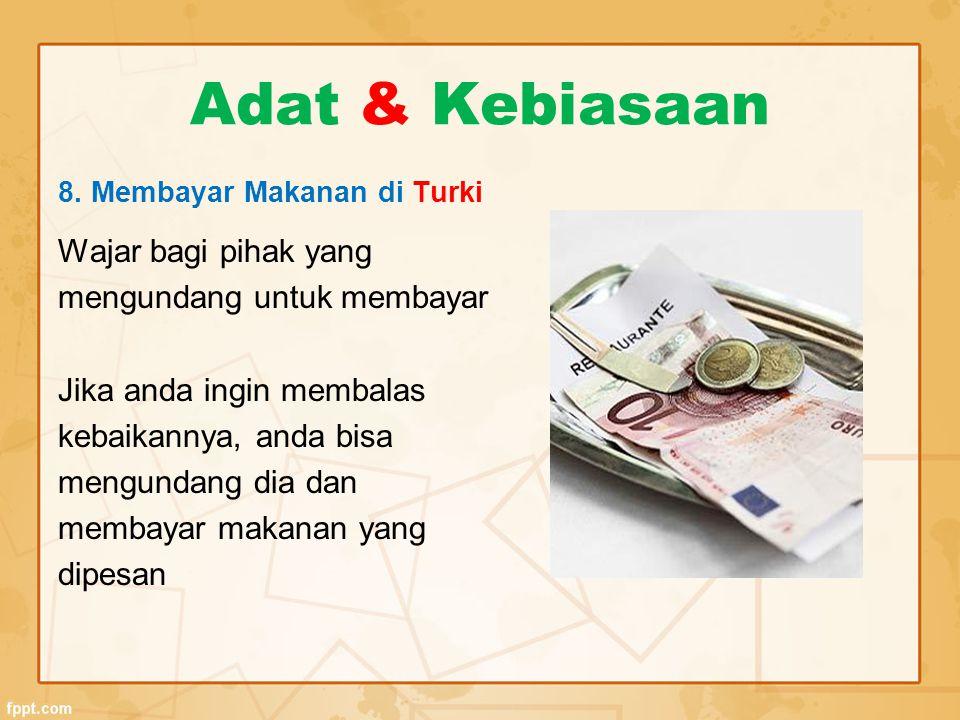 Adat & Kebiasaan Wajar bagi pihak yang mengundang untuk membayar