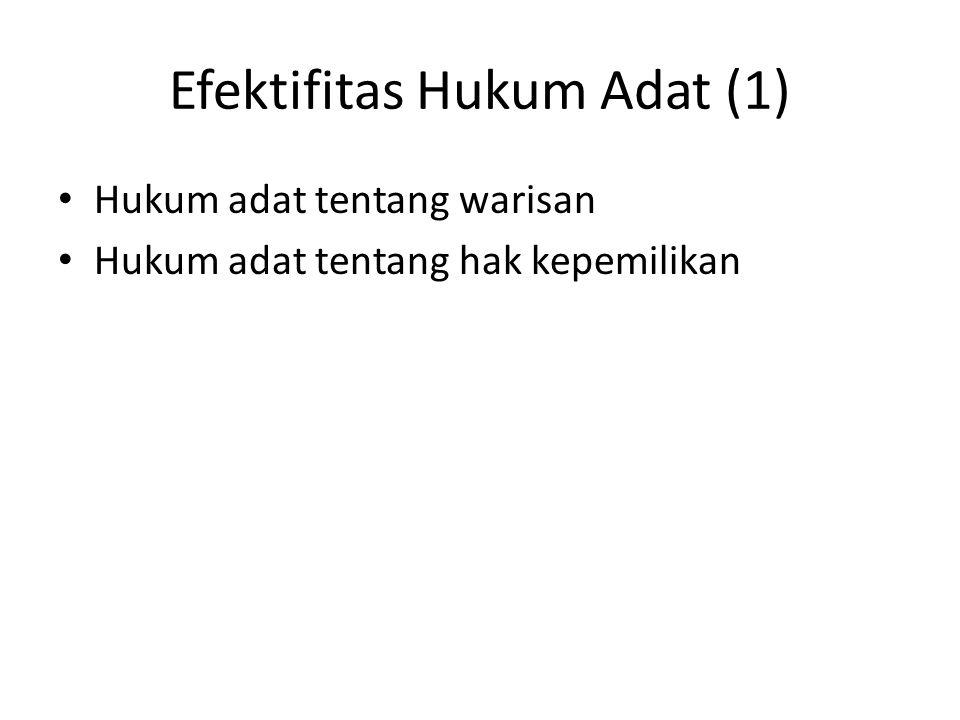 Efektifitas Hukum Adat (1)