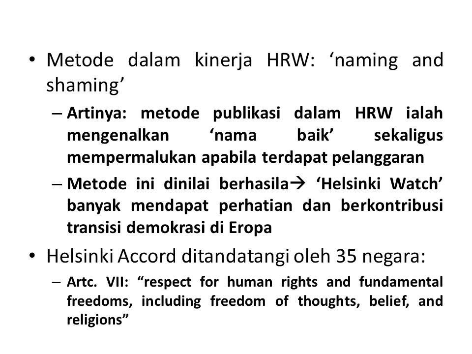 Metode dalam kinerja HRW: 'naming and shaming'