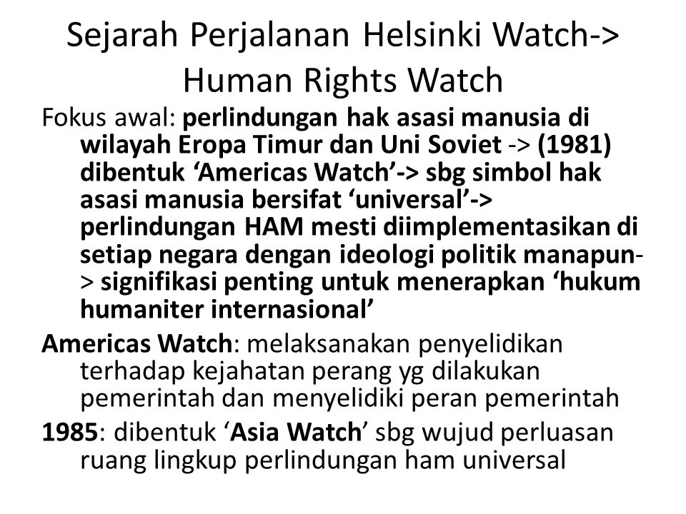 Sejarah Perjalanan Helsinki Watch-> Human Rights Watch