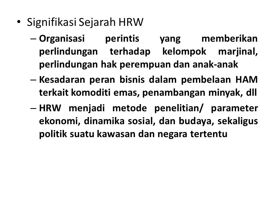 Signifikasi Sejarah HRW