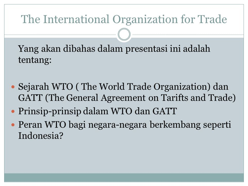 The International Organization for Trade