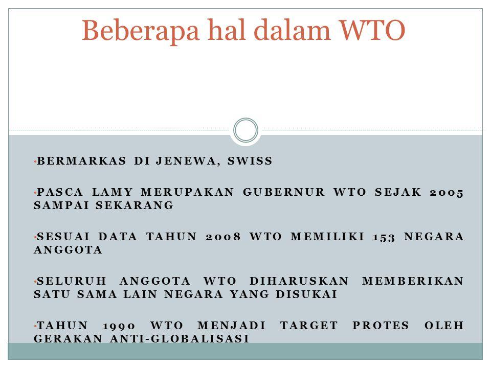 Beberapa hal dalam WTO Bermarkas di Jenewa, Swiss