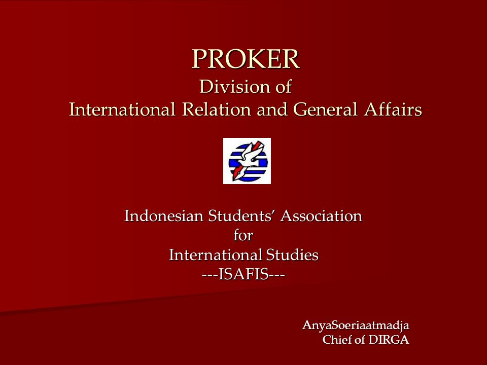 PROKER Division of International Relation and General Affairs