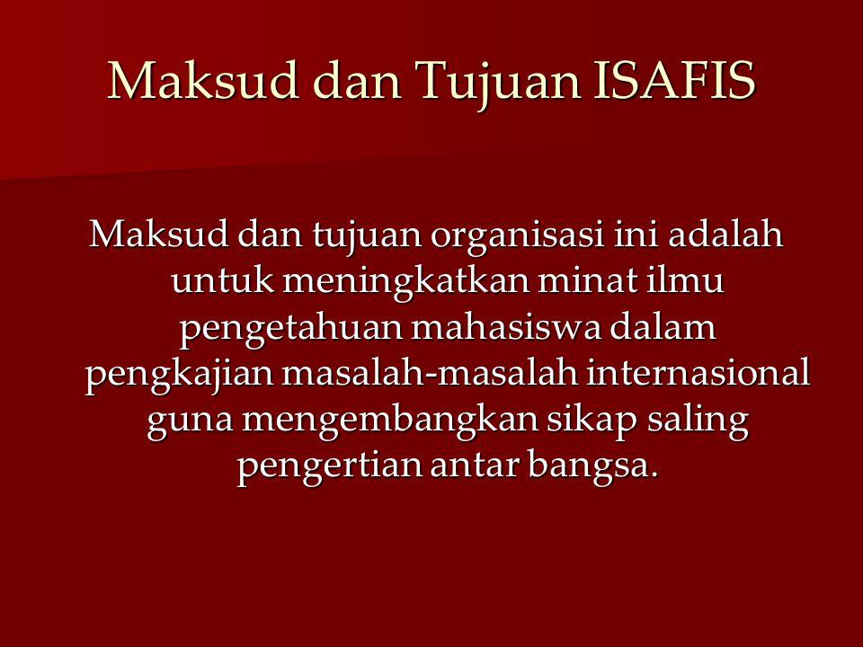 Maksud dan Tujuan ISAFIS