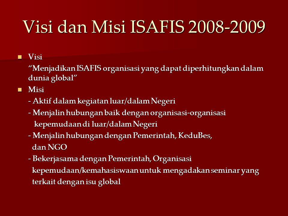 Visi dan Misi ISAFIS 2008-2009 Visi