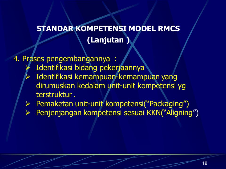 STANDAR KOMPETENSI MODEL RMCS