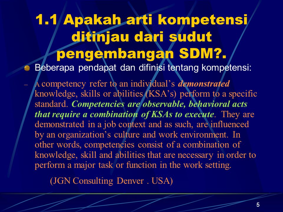 1.1 Apakah arti kompetensi ditinjau dari sudut pengembangan SDM .