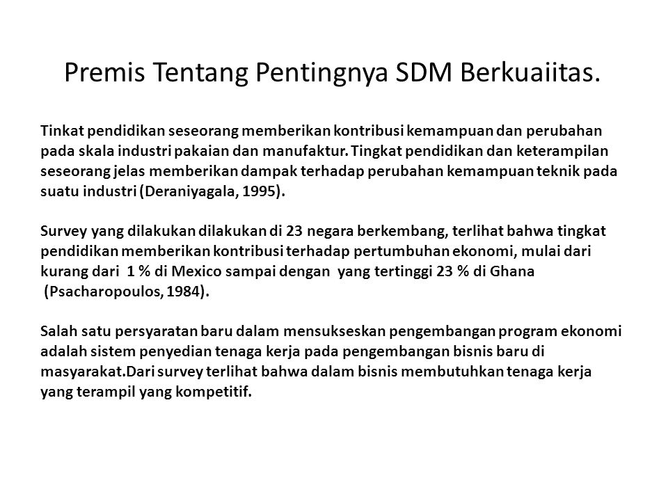 Premis Tentang Pentingnya SDM Berkuaiitas.