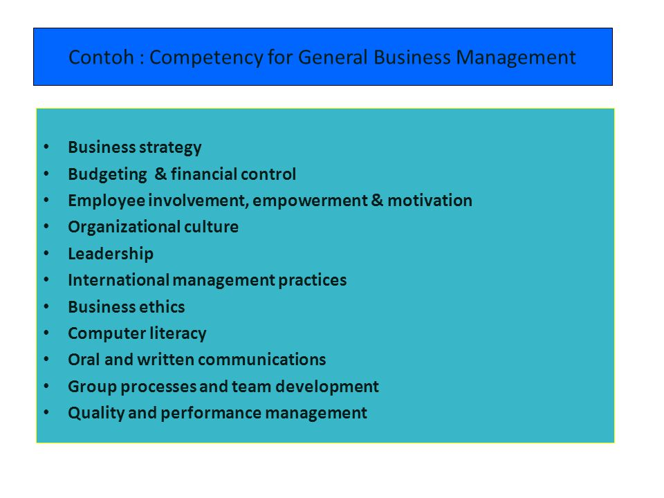 Contoh : Competency for General Business Management
