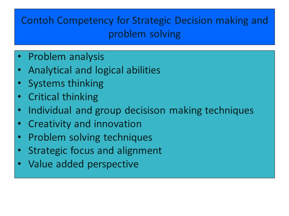 Contoh Competency for Strategic Decision making and problem solving
