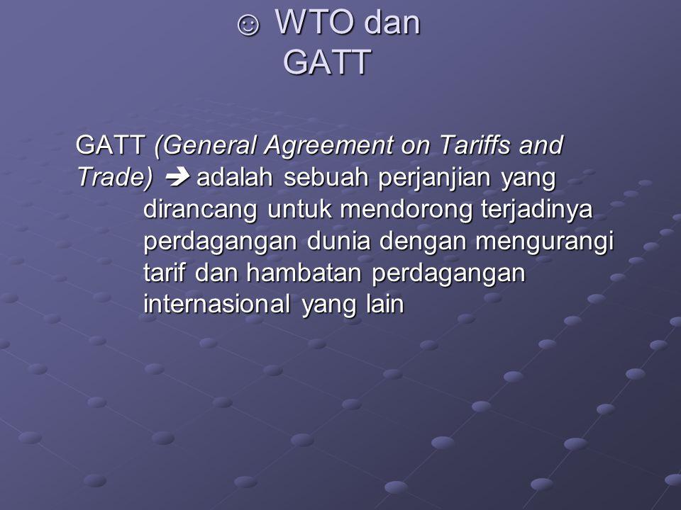 ☺ WTO dan GATT