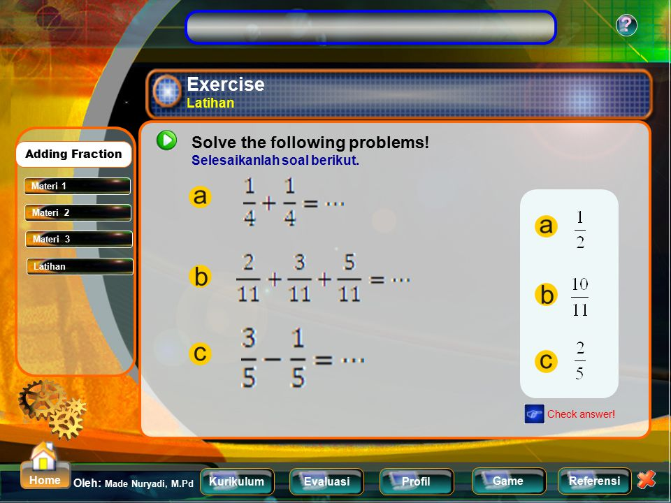 Exercise Latihan Solve the following problems!