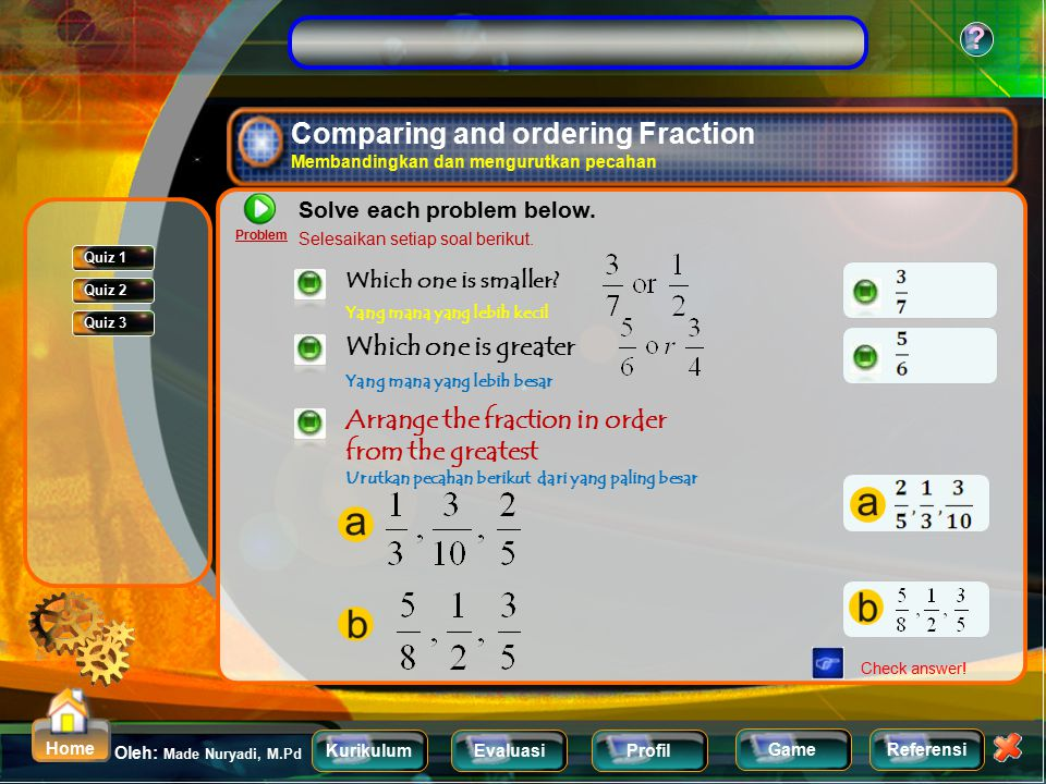 Comparing and ordering Fraction Membandingkan dan mengurutkan pecahan