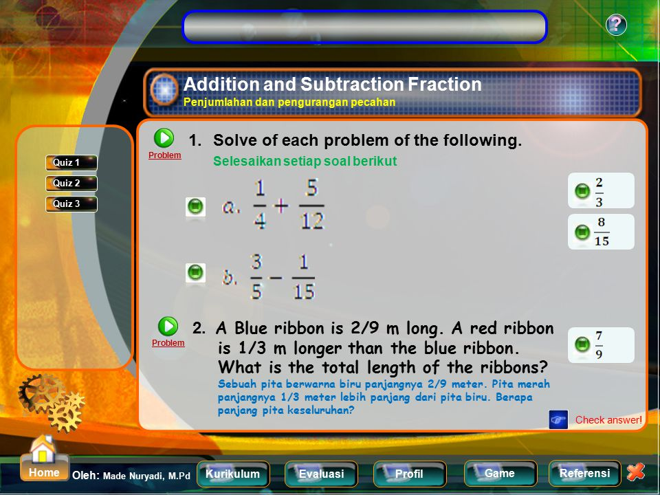 Addition and Subtraction Fraction Penjumlahan dan pengurangan pecahan