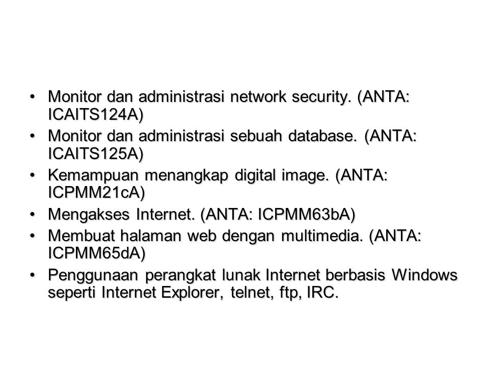 Monitor dan administrasi network security. (ANTA: ICAITS124A)
