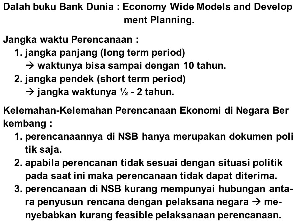 Dalah buku Bank Dunia : Economy Wide Models and Develop
