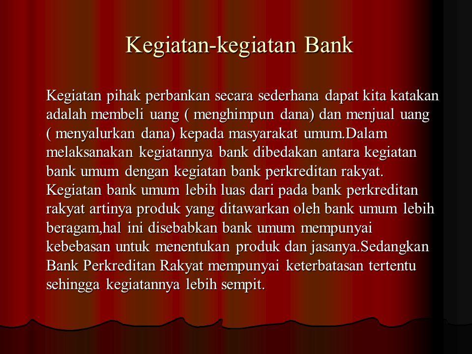Kegiatan-kegiatan Bank