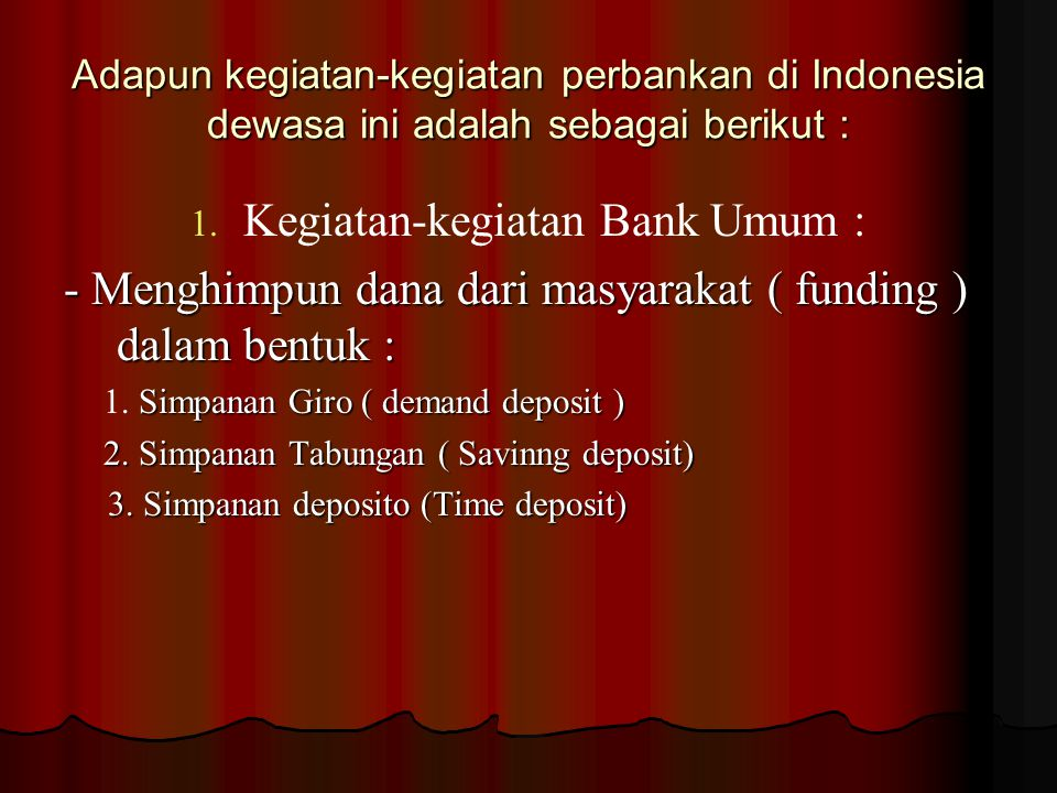 Kegiatan-kegiatan Bank Umum :