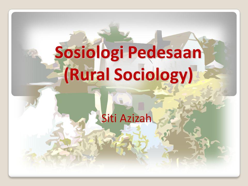 Sosiologi Pedesaan (Rural Sociology)