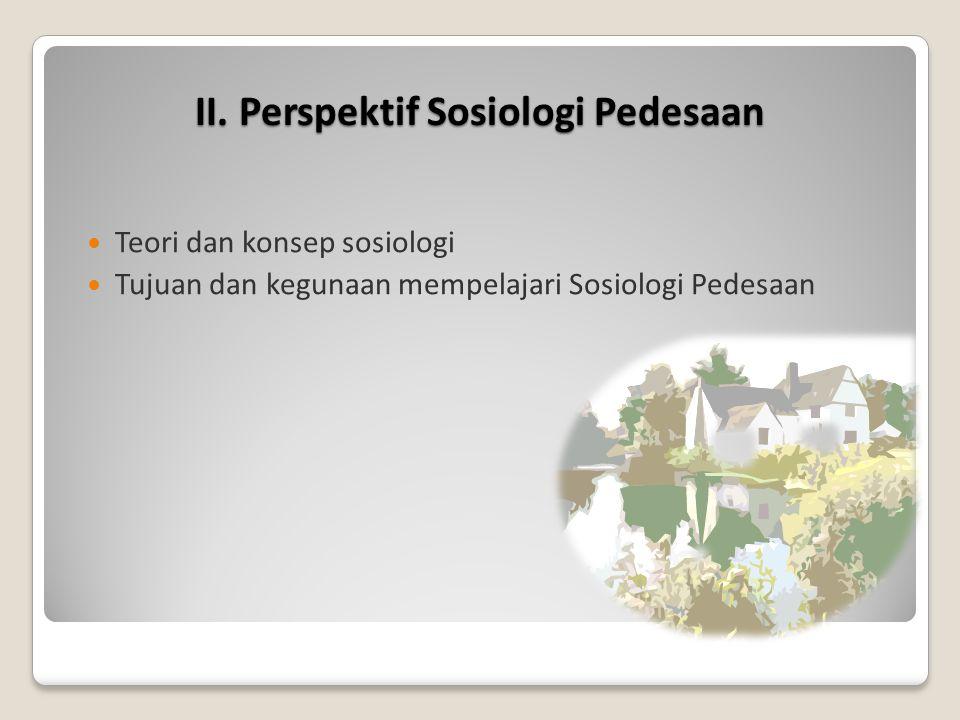 II. Perspektif Sosiologi Pedesaan