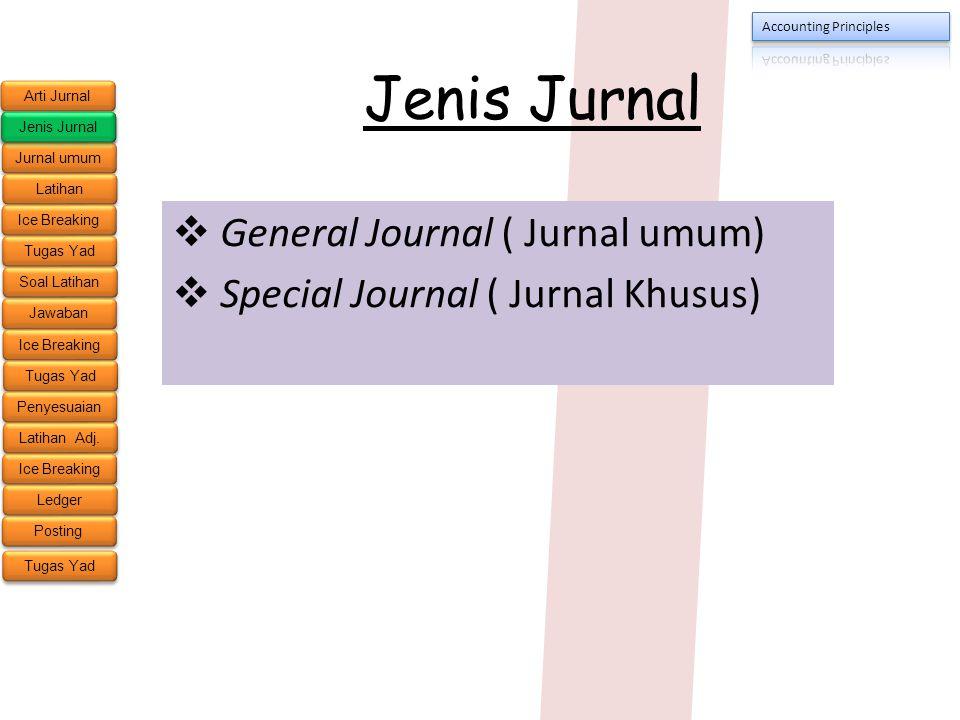 General Journal ( Jurnal umum) Special Journal ( Jurnal Khusus)