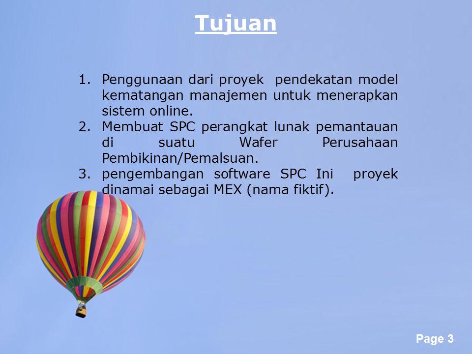 Tujuan Penggunaan dari proyek pendekatan model kematangan manajemen untuk menerapkan sistem online.
