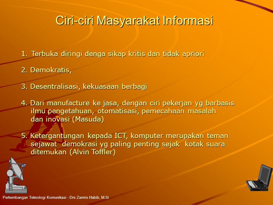 Ciri-ciri Masyarakat Informasi