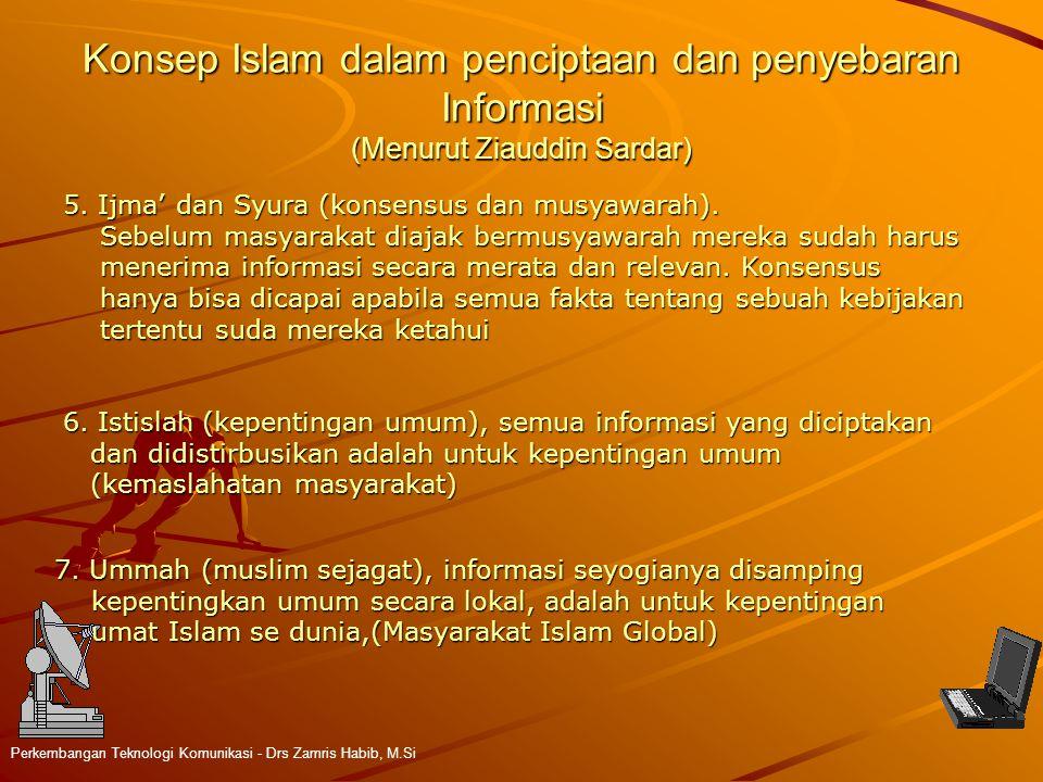 Konsep Islam dalam penciptaan dan penyebaran Informasi (Menurut Ziauddin Sardar)