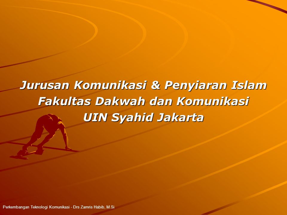 Jurusan Komunikasi & Penyiaran Islam Fakultas Dakwah dan Komunikasi
