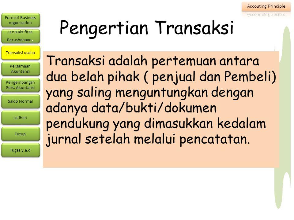 Pengertian Transaksi Transaksi usaha.