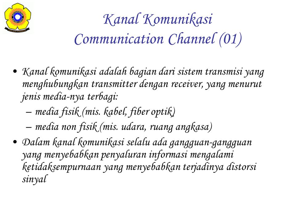 Kanal Komunikasi Communication Channel (01)